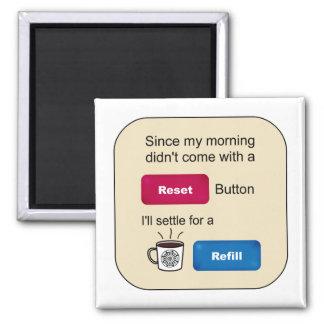 Dizer engraçado do botão de restauração do reenchi ímã quadrado