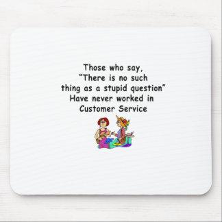 Dizer engraçado do serviço ao cliente mouse pad