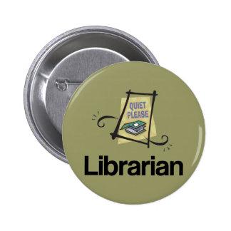 Do bibliotecário do silêncio presente engraçado da bóton redondo 5.08cm
