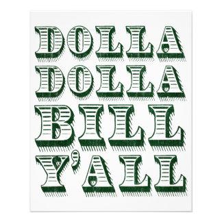 Dólares do dinheiro do dinheiro de Dolla Dolla Flyer 11.43 X 14.22cm