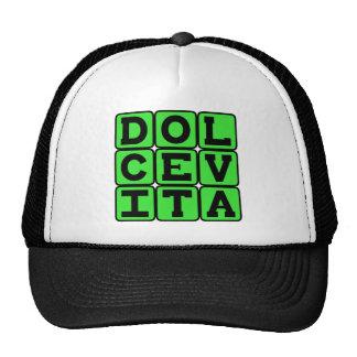 Dolce Vita, frase do latino da boa vida Boné
