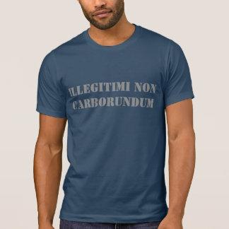 Dos homens da camisa de Illegitimi carborundum não
