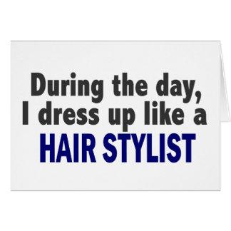 Durante o dia eu visto-me acima como um cabeleirei cartões