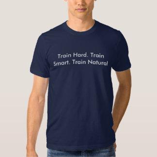 Duro do trem. Trem Smart. Trem natural Camisetas