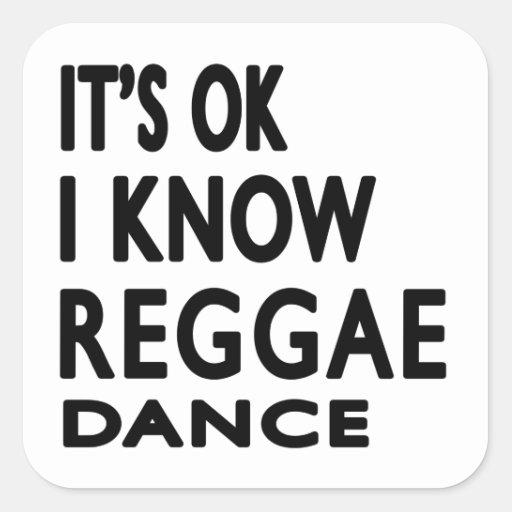 É APROVADO mim sabe a dança da reggae Adesivo Quadrado
