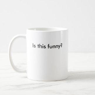 É isto engraçado? caneca de café