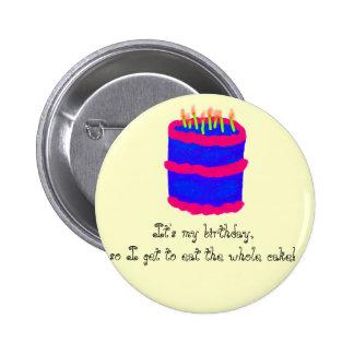 É meu aniversário! /Cake Bóton Redondo 5.08cm