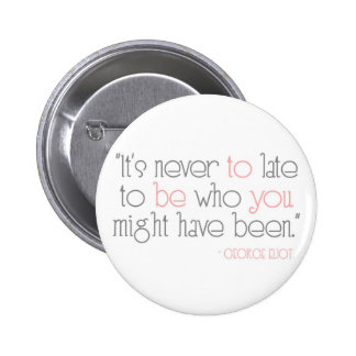 É nunca a tarde ser você botão botons