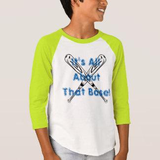 É toda sobre essa base! camiseta