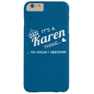 É uma coisa de Karen! Capa Barely There Para iPhone 6 Plus