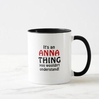 É uma coisa que de Anna você não compreenderia! Caneca