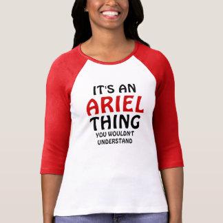 É uma coisa que de Ariel você não compreenderia Tshirt