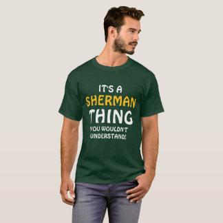 É uma coisa que de Sherman você não compreenderia! Tshirt