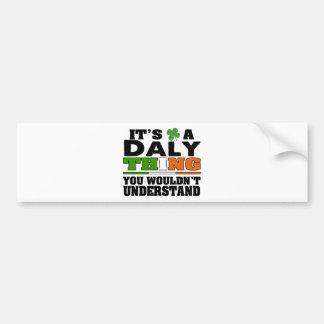 É uma coisa que do Daly você não compreenderia Adesivo Para Carro