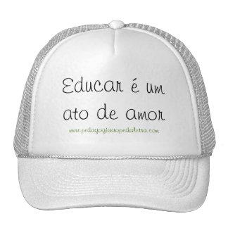 Educar é um ato de amor boné