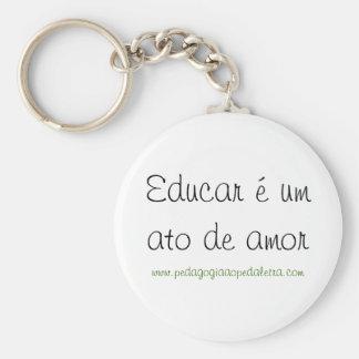 Educar é um ato de amor chaveiro