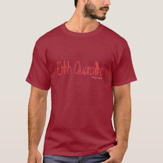 Ehh Quarailho Vermelho T-shirt