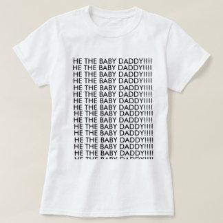 Ele o pai do bebê!!! t-shirt