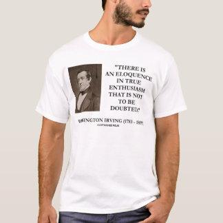 Eloquência de Washington Irving no entusiasmo Camisetas