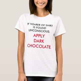 Em caso de urgência: Aplique por favor o chocolate Camisetas