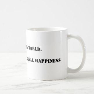 Em meu mundo, felicidade do coffee=eternal canecas