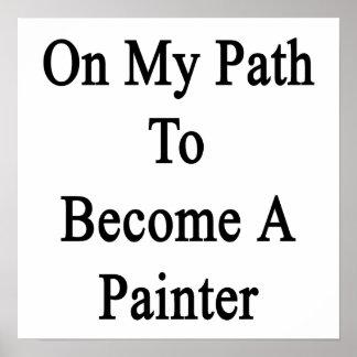 Em meu trajeto a transformar-se um pintor