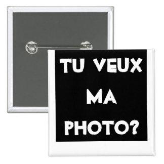 """Emblema quadrado """"queres a minha fotografia? """" bóton quadrado 5.08cm"""