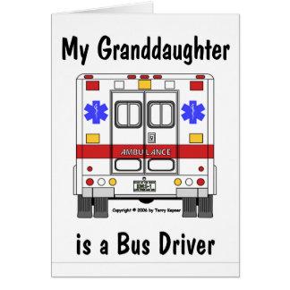 EMS-Ambulância, condutor de autocarro de Grandaugh Cartão Comemorativo