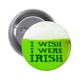Engraçado eu desejo que eu era botão verde irlandê botons