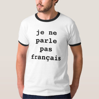 """Engraçado """"eu não falo"""" o tshirt francês"""