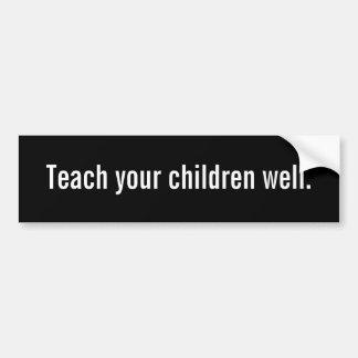 Ensine suas crianças boas adesivo para carro