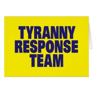 Equipe da resposta da tirania cartão comemorativo