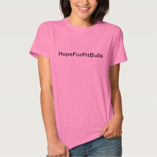 Esperança das mulheres para o t-shirt de Pitbulls