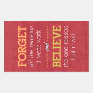 Esqueça todas as razões que não trabalhará. adesivo retangular