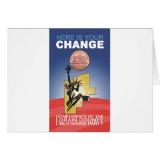 Está aqui sua mudança cartão comemorativo