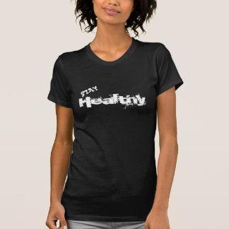 estada saudável camisetas