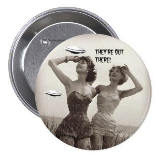 Estão para fora lá!  Botão engraçado do UFO Bóton Redondo 7.62cm