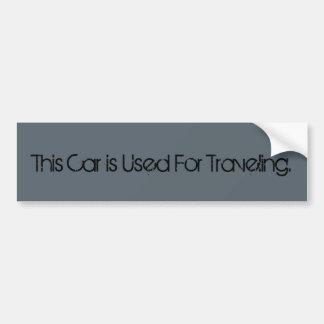 Este carro é usado viajando adesivo para carro