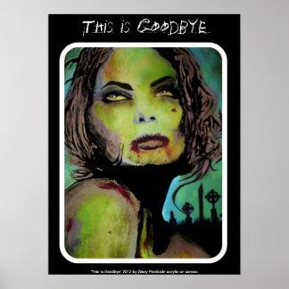 """""""Este é adeus"""" poster do zombi"""