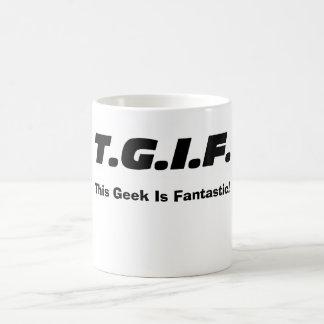 """""""Este geek é fantástico! """"Caneca Caneca"""