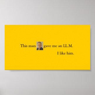 Este homem deu-me um LL.M. Poster