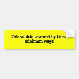 Este veículo psto perto abaixo do salário mínimo! adesivo para carro