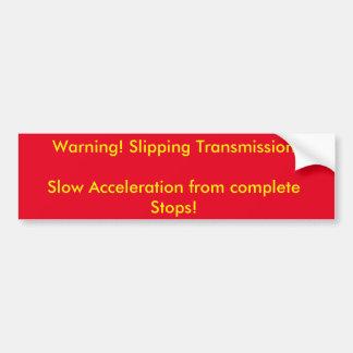 Etiqueta de advertência para deslizar a adesivo para carro