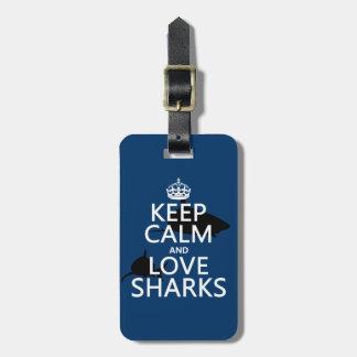 Etiqueta De Bagagem Mantenha a calma e ame tubarões (as cores
