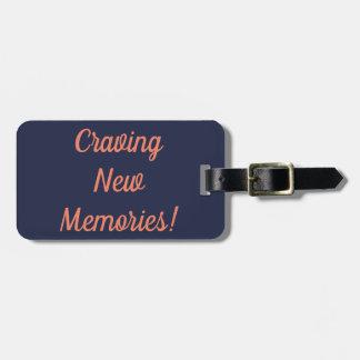 Etiqueta De Bagagem Tag novo implorando da bagagem das memórias