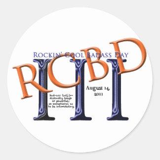 Etiquetas legal do dia de Rockin Badass Adesivo Em Formato Redondo