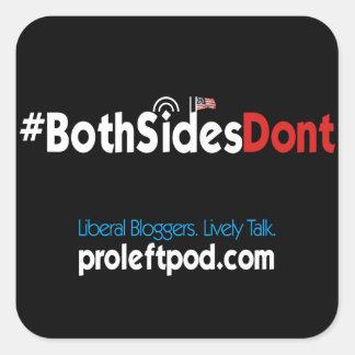 Etiquetas quadradas (4/pg) - #BothSidesDont