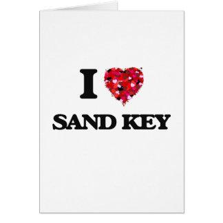 Eu amo a areia Florida chave Cartão Comemorativo