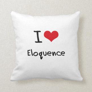 Eu amo a eloquência travesseiros