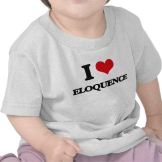 Eu amo a ELOQUÊNCIA Tshirt